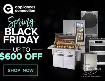 Black Friday...In The Spring?! Save Up To $600 INSTANTLY When Purchasing Multiple Qualifying Appliances!!